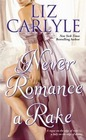 Never Romance a Rake (The Neville Family, Bk 3)