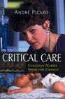 Critical Care Canadian Nurses Speak for Change