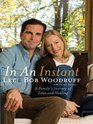 In an Instant A Family's Journey of Love and Healing