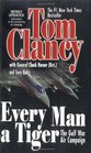 Every Man a Tiger: The Gulf War Air Campaign (Revised)