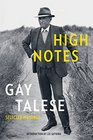 High Notes Selected Writings of Gay Talese