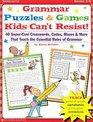 Grammar Puzzles  Games Kids Can't Resist! (Grades 3-6)