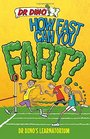 How Fast Can You Fart