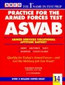 Practice for the Armed Forces Test Asvab/Armed Services Vocational Aptitude Battery