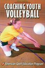 Coaching Youth Volleyball (Coaching Youth Series)