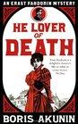 He Lover of Death (Erast Fandorin, Bk 9)