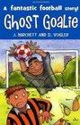 Ghost Goalie