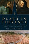 Death in Florence The Medici Savonorola and the Battle for the Soul of a Renaissance City