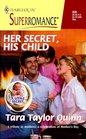 Her Secret , His Child (A Little Secret) (Harlequin Superromance, No 836)