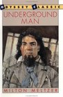 Underground Man (Odyssey Classic)