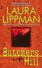 Butchers Hill (Tess Monaghan, Bk 3)