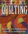 Complete Guide to Quilting (Better Homes and Gardens Creative Collection)