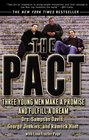 Pact Three Young Men Make a Promise and Fulfill a Dream