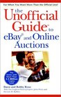 The Unofficial Guide to eBay and Online Auctions