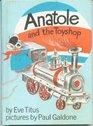 Anatole and the Toyshop