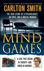 Mind Games The True Story of a Psychologist His Wife and a Brutal Murder