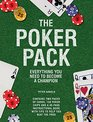 The Poker Pack Everything You Need to Become a Champion