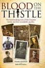 Blood on the Thistle The heartbreaking story of the Cranston family and their remarkable sacrifice