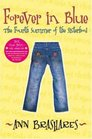 Forever in Blue: The Fourth Summer of the Sisterhood (Sisterhood, Bk 4)