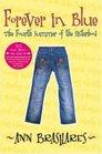 Forever in Blue: The Fourth Summer of the Sisterhood (Sisterhood, Bk 4)