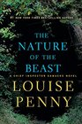 The Nature of the Beast A Chief Inspector Gamache Novel