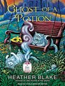 Ghost of a Potion (Magic Potion Mystery, 3)