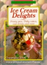 Ice Cream Delights (Favorite All Time Recipes Series)