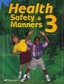 A Beka Health Safety  Manners 3 Student Text book Third Edition