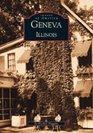Geneva (Images of America: Illinois) (Images of America (Arcadia Publishing))