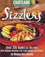 Sizzlers  Over 200 Barbecue Recipes with Indoor Methods for Year-Round Enjoyment
