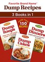 Favorite Brand Name Dump Recipes   3 Books in 1