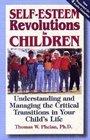 Self-Esteem Revolutions in Children
