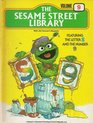 The Sesame Street Library Volume 9 Featuring the Letter S and the Number 9