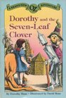 Dorothy and the Seven-Leaf Clover (A Brand-New Oz Adventure)