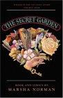 The Secret Garden Based on the Novel by Frances Hodgson Burnett  Musical Book and Lyrics