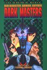 Bio Booster Armor Guyver: Dark Masters (Bio Booster Armor Guyver)