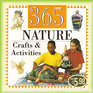 365 Nature Crafts and Activities