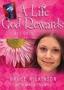 A Life God Rewards, Girls Only (Breakthrough Series)