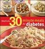 Betty Crocker 30Minute Meals for Diabetes