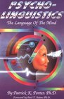 Psycho-Linguistics The Language of the Mind