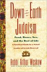 Down-To-earth Judaism  Food Money Sex And The Rest Of Life