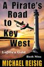 A PIRATE'S ROAD TO KEY WEST