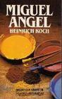 Miguel Angel (Spanish Edition)