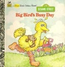 Big Bird's Busy Day