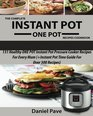 The Complete  INSTANT POT  ONE POT  Recipes Cookbook: 131 Healthy ONE POT Instant Pot Pressure Cooker Recipes For Every Mum (+Instant Pot Time Guide For Over 300 Recipes)