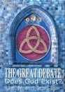 The Great Debate Does God Exist