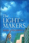 The Light-makers