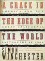 A Crack in the Edge of the World: America and the Great California Earthquake of 1906 (Large Print)