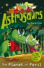 Astrosaurs The Planet of Peril