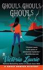 Ghouls, Ghouls, Ghouls (Ghost Hunter, Bk 5)